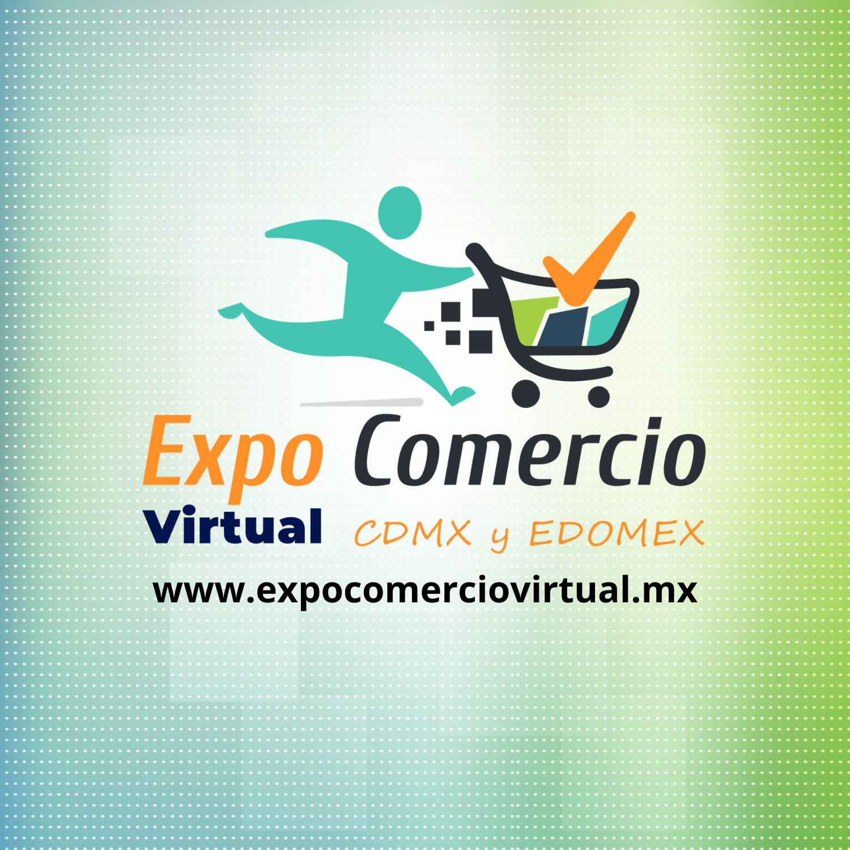 EXPO COMERCIO Virtual CDMX y EDOMÉX