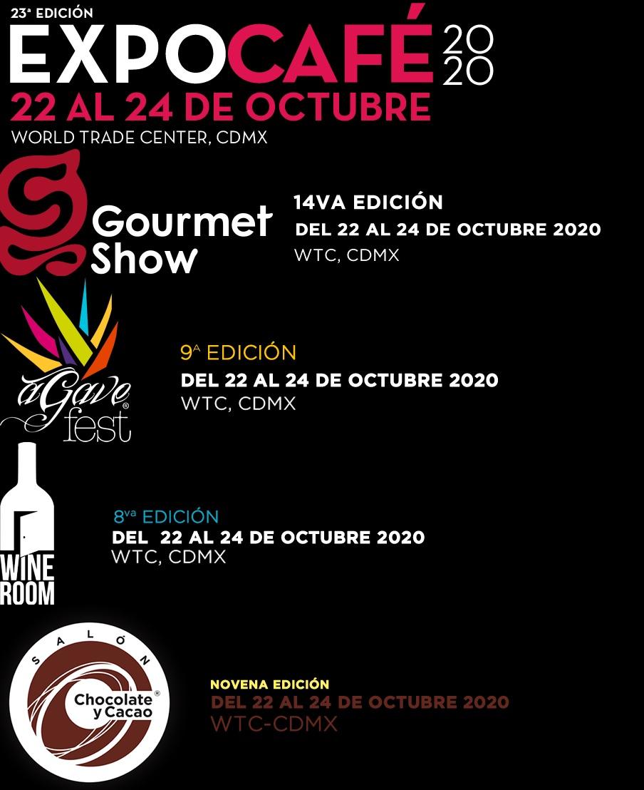 Expo Café, Gourmet Show, Agave Fest, Wine Room y Salón Chocolate y Cacao 2020